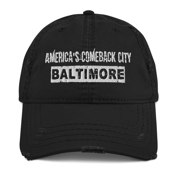 Baltimore, America's Comeback City Distressed Dad Hat