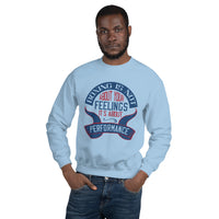 Boxing is not about your feelings Unisex Sweatshirt