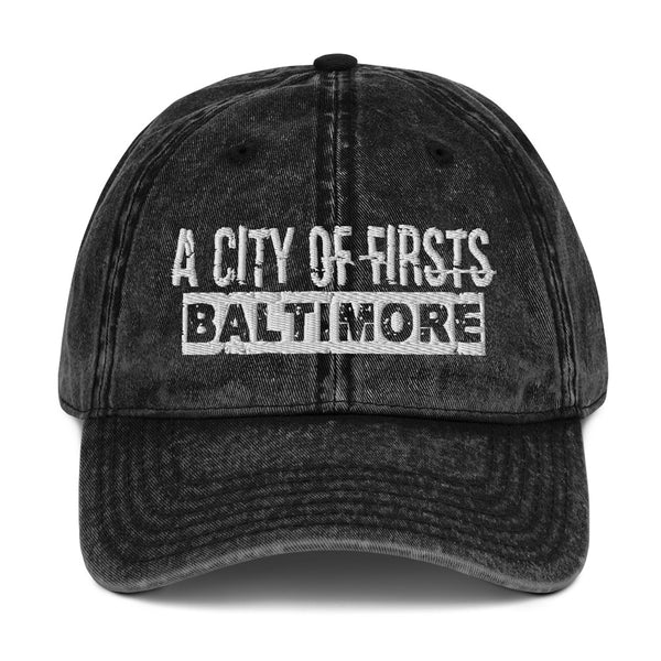 Baltimore, A City of Firsts Vintage Cotton Twill Cap