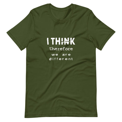 I think therefore we are different Short-Sleeve Unisex T-Shirt