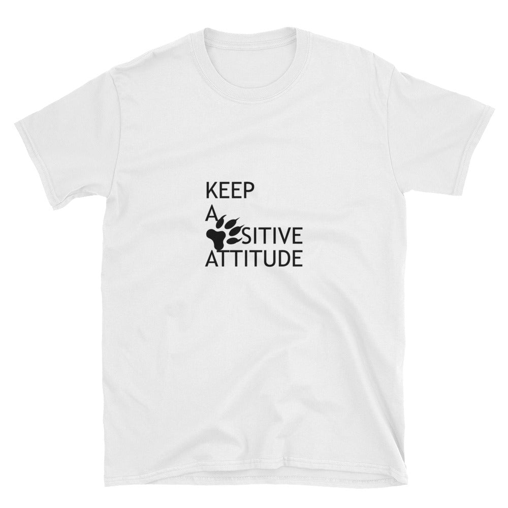 Keep A Pawsitive Attitude Short-Sleeve Unisex T-Shirt
