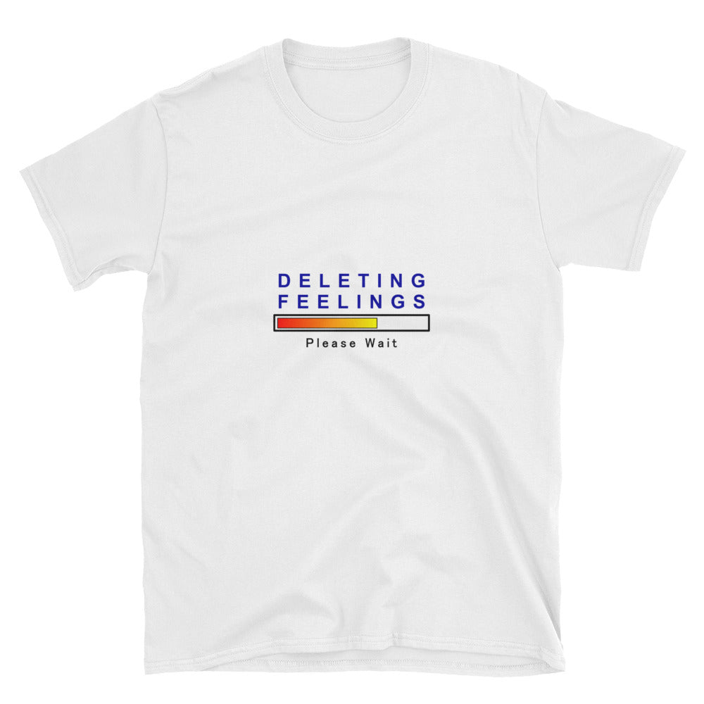 Deleting Feelings Please Wait Short-Sleeve Unisex T-Shirt