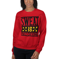 Sweat is Fat Crying Unisex Sweatshirt