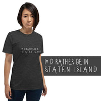I'd rather be in Staten Island Light Theme Short-Sleeve Unisex T-Shirt