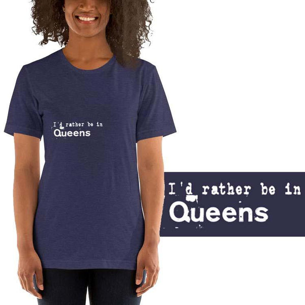 I'd rather be in Queens Design