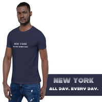 New York All Day. Every Day. Light Theme Short-Sleeve Unisex T-Shirt