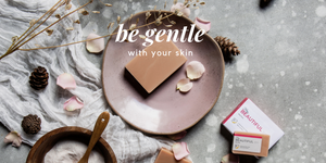 Be gentle with your skin - natural handmade soap for soft beautiful skin