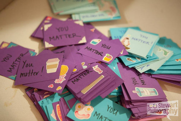 """You Matter"" notes for the kits by volunteers"