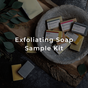 Exfoliating Soap Sample Kit for soft glowing skin