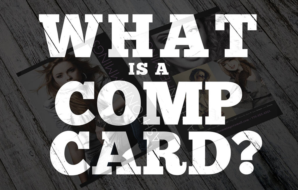 "What is a ""Comp Card""?"
