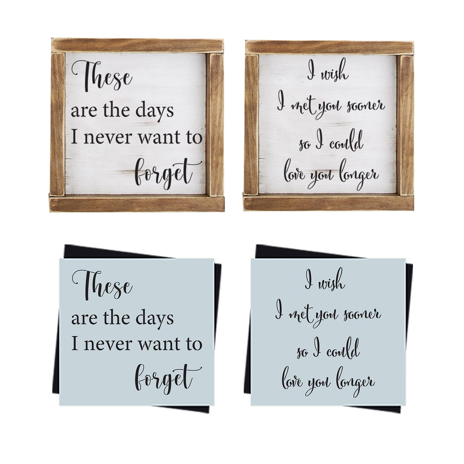 DIY reusable farmhouse signs stencils,  diy rustic home decor stencils, These are the days I never wants to forget sign stencils, i wish i met you sooner so i could love you longer sign stencil, diy love signs, diy family home decor sign stencils