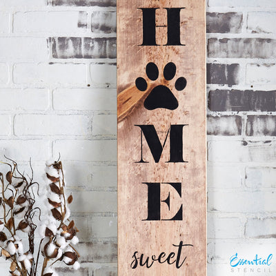Vertical Home Sweet Home Sign Stencil for painting 5ft wood porch signs | Bonus Paw print stencil
