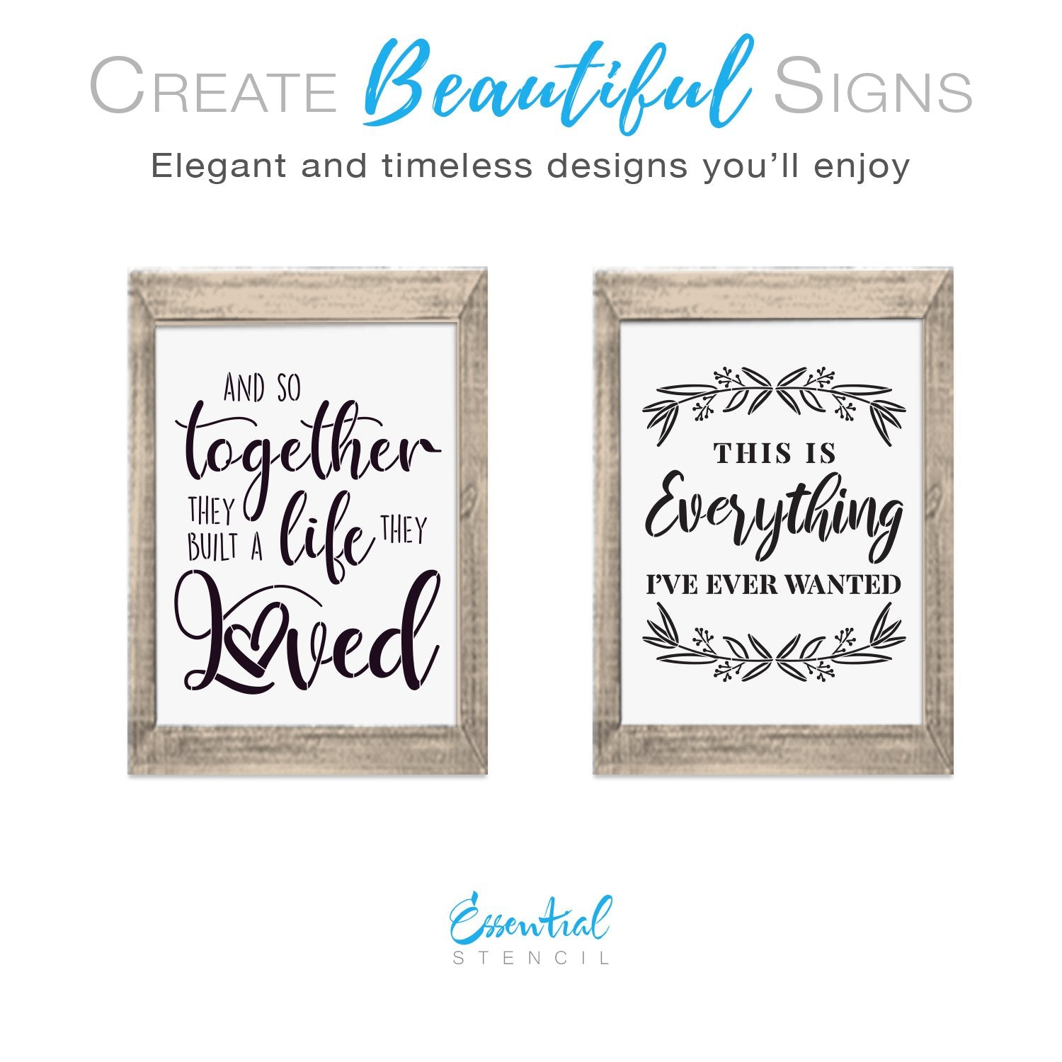 And so together they built a life they loved, This is everything I've ever wanted reusable stencils | DIY Farmhouse decor