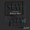 STAY awhile Sign Stencil