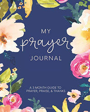 Load image into Gallery viewer, My Prayer Journal