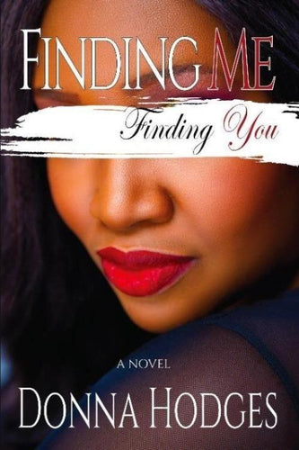 Finding Me, Finding You - Higgins Publishing