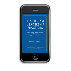 Healthcare Leadership Practices - Higgins Publishing