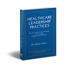 Load image into Gallery viewer, Healthcare Leadership Practices Hardcover Edition