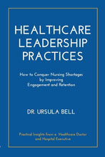 Load image into Gallery viewer, Healthcare Leadership Practices Paperback Edition