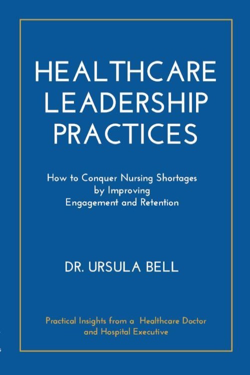 Healthcare Leadership Practices Paperback Edition