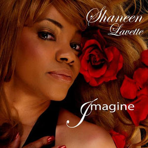 Imagine CD by Shaneen Lavette