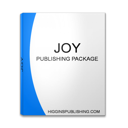 Joy Publishing Package - Higgins Publishing