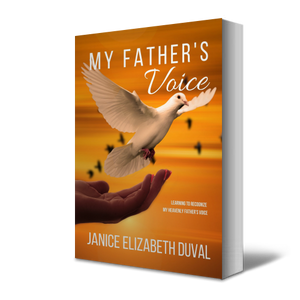 My Father's Voice - Know God through learning to recognize God's voice.