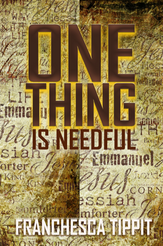 One Thing is Needful - Higgins Publishing