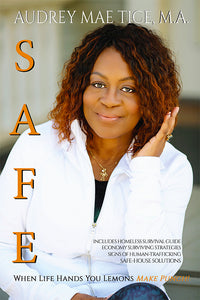 SAFE: When Life Hands You Lemons Make Punch! - Higgins Publishing