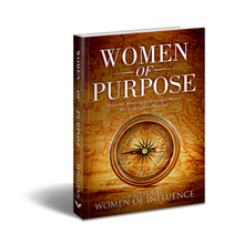 Load image into Gallery viewer, Women of Purpose: Inspiring Stories of Professional Women for Insight and Direction