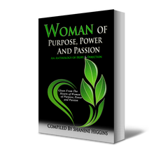 Load image into Gallery viewer, Woman of Purpose, Power and Passion - Higgins Publishing