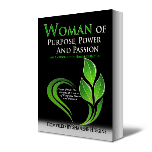 Woman of Purpose, Power and Passion - Higgins Publishing