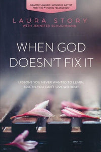 When God Doesn't Fix It - Higgins Publishing