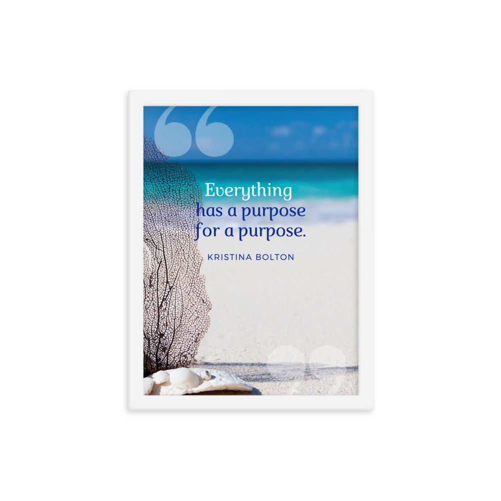 Inspirational Quote - Purpose - Higgins Publishing