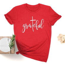 Load image into Gallery viewer, Grateful Christian T-shirt