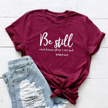 Load image into Gallery viewer, Be Still T-Shirt - Higgins Publishing