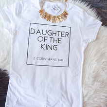 Load image into Gallery viewer, Daughter of the King T-shirt - Higgins Publishing