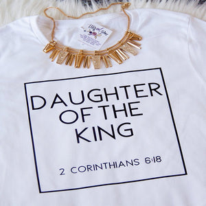 Daughter of the King T-shirt - Higgins Publishing