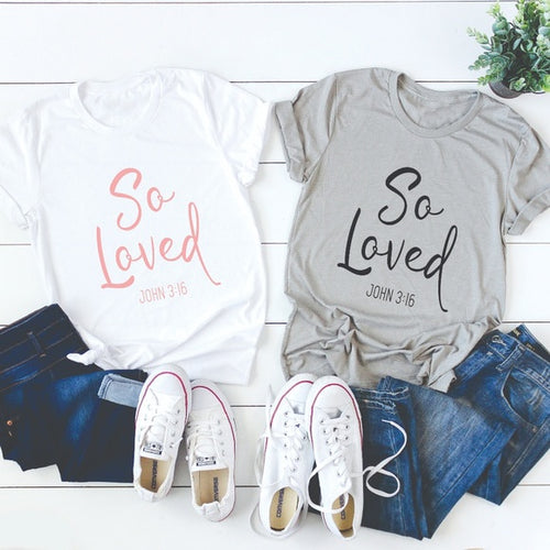 So Loved Christian T-Shirt