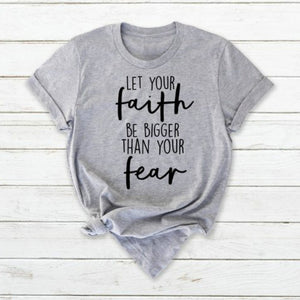 Let Your Faith Be Bigger Christian T-Shirt
