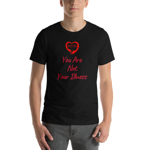 You Are Not Your Illness T-Shirt