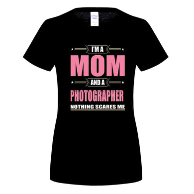 Women's I'm A Mom And A Photographer T-shirt