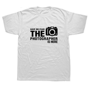Men's Have No Fear The Photographer Is Here T-shirt