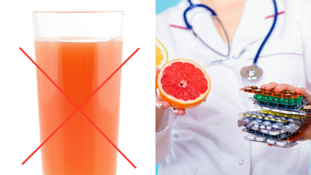 Important Notice: GRAPEFRUIT JUICE...How NOT to Take a Pill