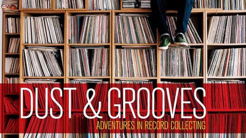 Dust & Grooves: Adventures In Record Collecting by Eilon Paz