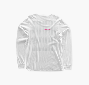 I Want to Live Long Sleeve