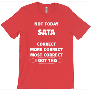 More Correct Nursing School T-Shirt