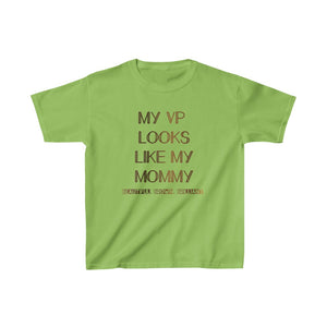 My VP Looks Like My Mommy Beautiful Brown Brilliant Brown Lettering T-shirt