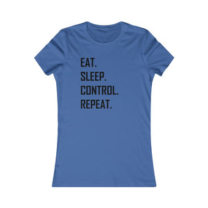 Eat. Sleep. Control. Repeat. Words T-shirt