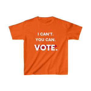 Kids I Can't. You Can. Vote. T-shirt